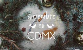 diciembre en mexico, como pasar navidad en la ciudad