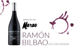 Ramon bilbao edicion limitada, vino del mez de marzo en maria orsini